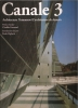 Canale 3: architecture tomorrow