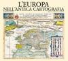 L'Europa nell'antica cartografia
