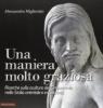 Una maniera molto graziosa: ricerche sulla scultura del Cinquecento nella Sicilia orientale e in Cal