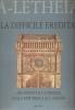 A-Letheia n° 5: la difficile eredità - architettura a Firenze dalla repubblica all'assedio