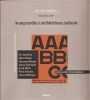 Abc 1924-1928 Avanguardia e architettura radicale