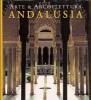 Andalusia. arte & architettura