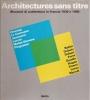 Architectures sans titre: momenti di architettura in Francia