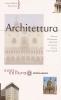 Architettura: le forme e gli stili dall'antichità a oggi