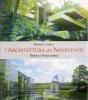 Architettura del Novecento: storia e percezione