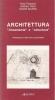 Architettura lineamenta e structura