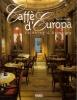 Caffè d'Europa Thinking & Drinking