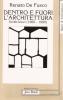 Dentro e fuori l'architettura: scritti brevi 1960-1990