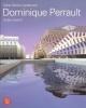 Dominique Perrault: opere recenti