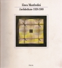 Enea Manfredini: architetture 1939-1989