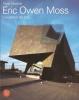 Eric Owen Moss: l'incertezza del fare