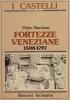 Fortezze veneziane 1508-1797