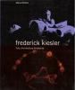 Frederick Kiesler: arte architettura ambiente