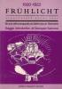 Fruhlicht 1920-1922 : gli anni dell'avanguardia architettonica in Germania