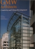 Gmw architects: creativity and urban development