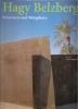 Hagy Belzberg: structures and metaphors