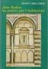 John Ruskin: un profeta per l'architettura