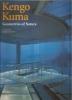 Kengo Kuma: geometries of nature