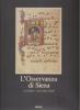 L'Osservanza di Siena: la Basilica e i suoi codici miniati