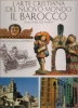 L'arte cristiana del nuovo mondo: il barocco dalle Ande...