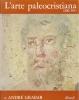 L'arte paleocristiana (200/395)