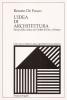 L'idea di architettura:Storia della critica da Violet-le Duc a Persico