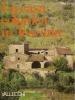 La casa colonica in Toscana