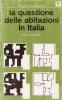 La questione delle abitazioni in Italia