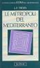 Le Metropoli del mediterraneo