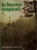 Le foreste tropicali