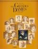Les grandes dames: due secoli di donne celebri