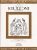 Lo studio delle religioni - Discipline e autori
