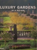 Luxury Gardens: Uk & Ireland