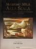 Massimo Mila alla scala:scritti 1955-1988