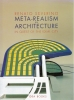 Meta realism in architecture