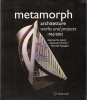 Metamorph architetture works projects 1965/2003