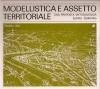Modellistica e assetto territoriale: una proposta metodologica