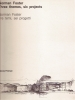 Norman Foster: tre temi sei progetti