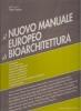 Nuovo manuale europeo di bioarchitettura