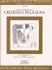 Oggetto e modalità della credenza religiosa