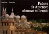 Padova da Antenore al nuovo millennio