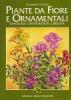 Piante da fiore e ornamentali:etimologia caratteristiche curiosità
