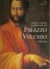 Pittura, scultura e architettura nel Palazzo Vecchio
