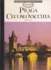 Praga e Cecoslovacchia: guide d'arte e di viaggio
