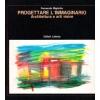 Progettare l'immaginario: architettura e arti visive