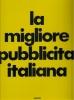 Pubblicità d'autore: la migliore pubblicità italiana