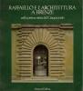 Raffaello e l'architettura a Firenze nella prima meta' del '500