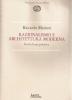 Razionalismo e architettura moderna: storia di una polemica