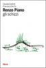 Renzo Piano: gli schizzi