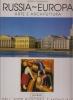 Russia Europa: arte e architettura